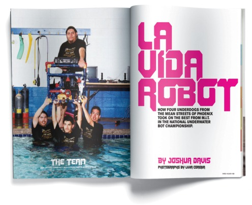 La Vida Robot ran in Wired Issue 13.04 - April 2005